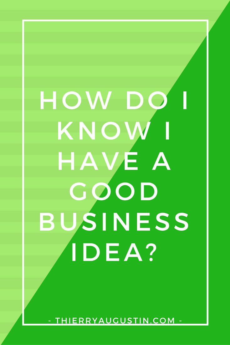 how to know if your business idea will work