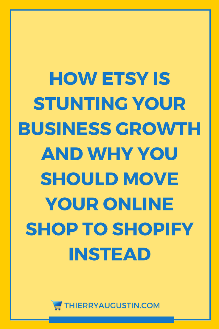 2c3fb3aae 4 Reasons Why Makers Should Switch from Etsy to Shopify | Thierry ...